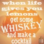 Life Lemons & Whiskey