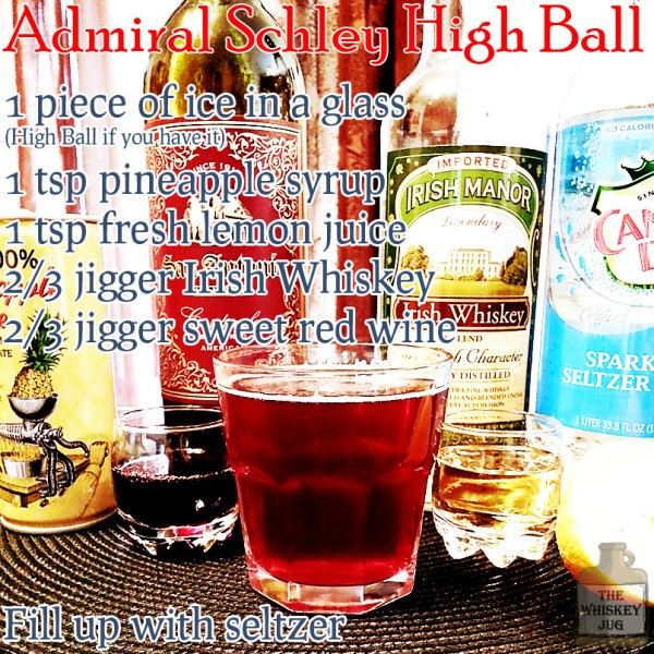 Admiral Schley High Ball