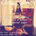 American Whiskey Cocktail: Cablegram