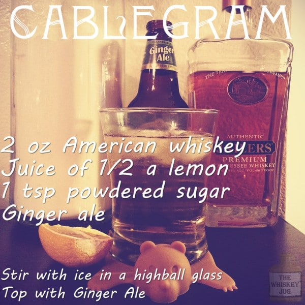 American Whiskey Cocktail Cablegram