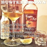 American Whiskey Cocktail: Buster Brown