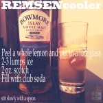 Pre-prohibition Scotch Cocktail: Remsen Cooler