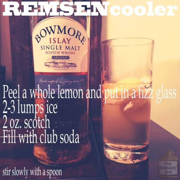 Pre-prohibition Scotch Cocktail Remsen Cooler Recipe