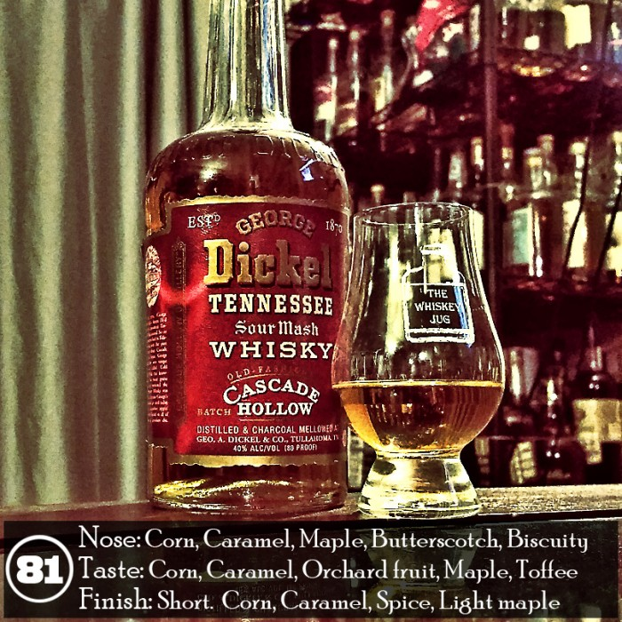 George Dickel Cascade Hollow Review
