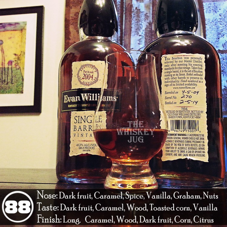 Evan Williams Single Barrel Vintage 2004 Review - 270