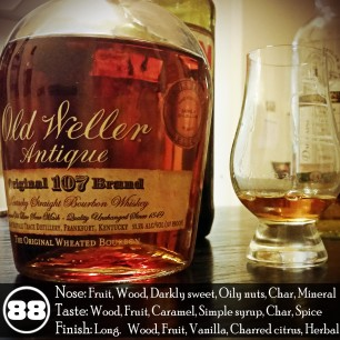 Weller 107 Hand Selected Barrel for Everson Royce Bar Review