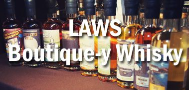 LAWS: Exploring That Boutique-y Whisky Company